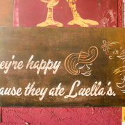 They're happy because they ate Luella's